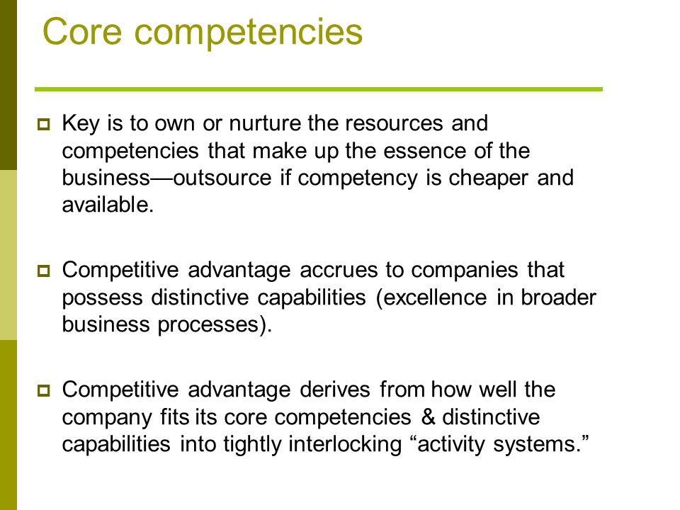 dell core competencies Business strategy involves leveraging the core competencies of the  look to your supply chain competencies and  dell broke into the big time by developing a.