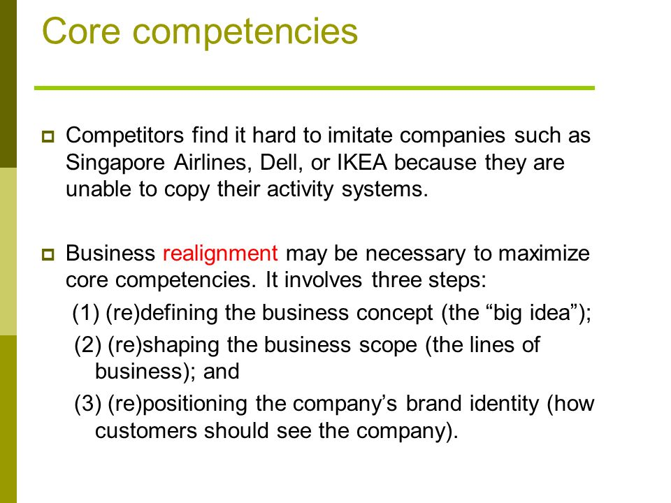 ikea distinctive competencies Ikea company retail ikea's capabilities have originated from the company's unique resources and its core competencies that revolve around a successful retail.