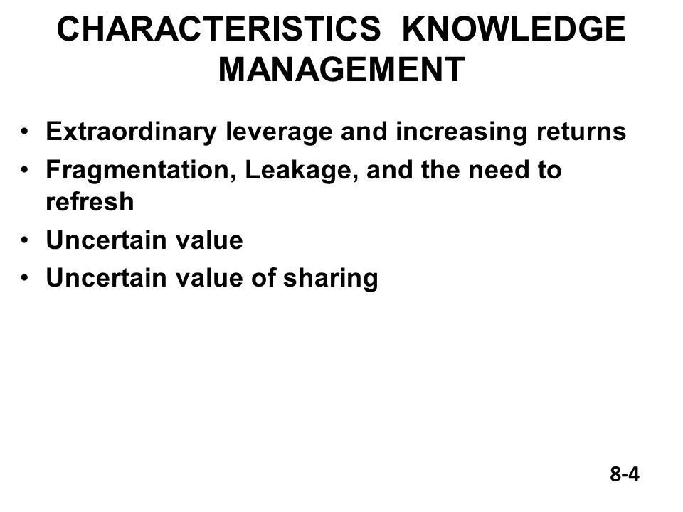 characteristics of a knowledge and value View notes - week 1 characteristics of a knowledge and value centered manager from hsm 220 at university of phoenix ten characteristics that are necessary for an effective leader are: 1 vision.