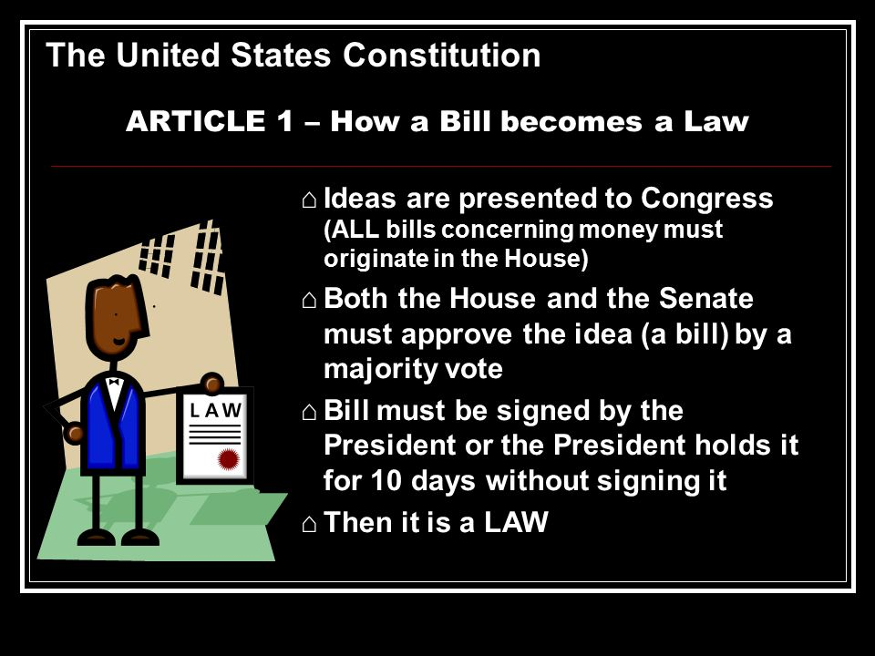 the legislative process of passing a bill into law in the united states United states: if he approve he agree to pass the bill the presidential veto and congressional veto override process center for legislative archives.