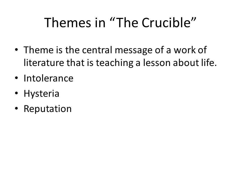 the crucible thematic response to literature The crucible is a play by arthur miller the crucible study guide contains a biography of arthur miller, literature essays, quiz questions, major themes, characters, and a full summary and analysis.