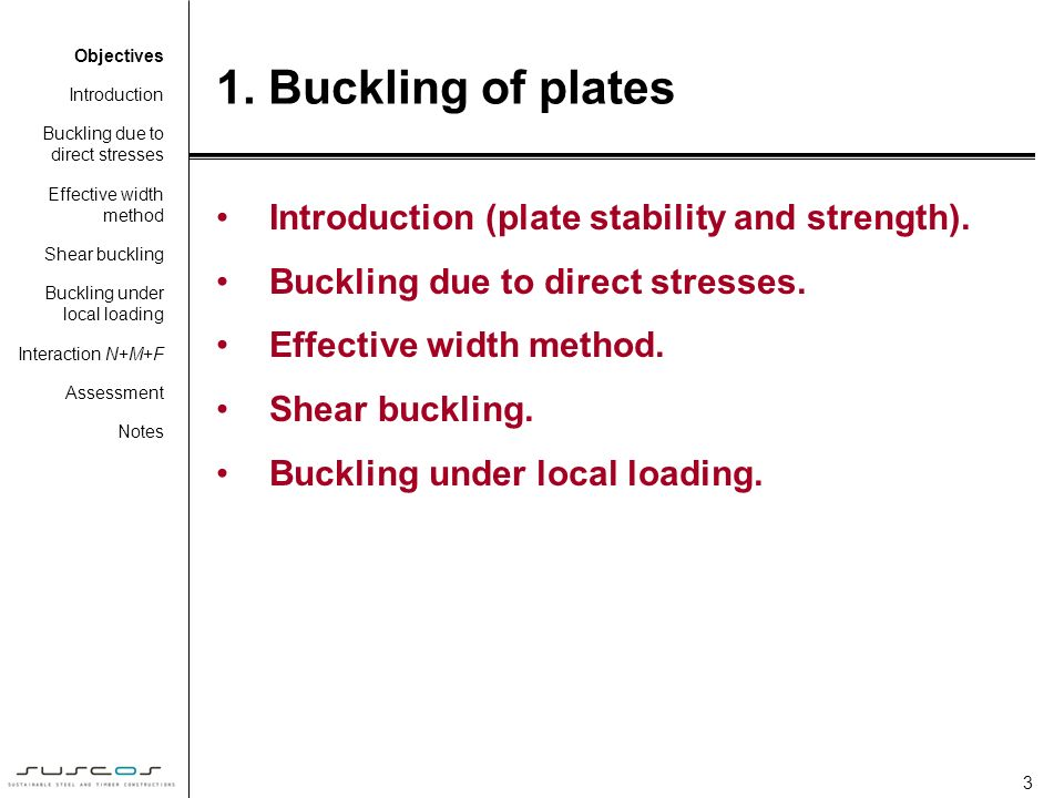 1. Buckling of plates Introduction (plate stability and strength).