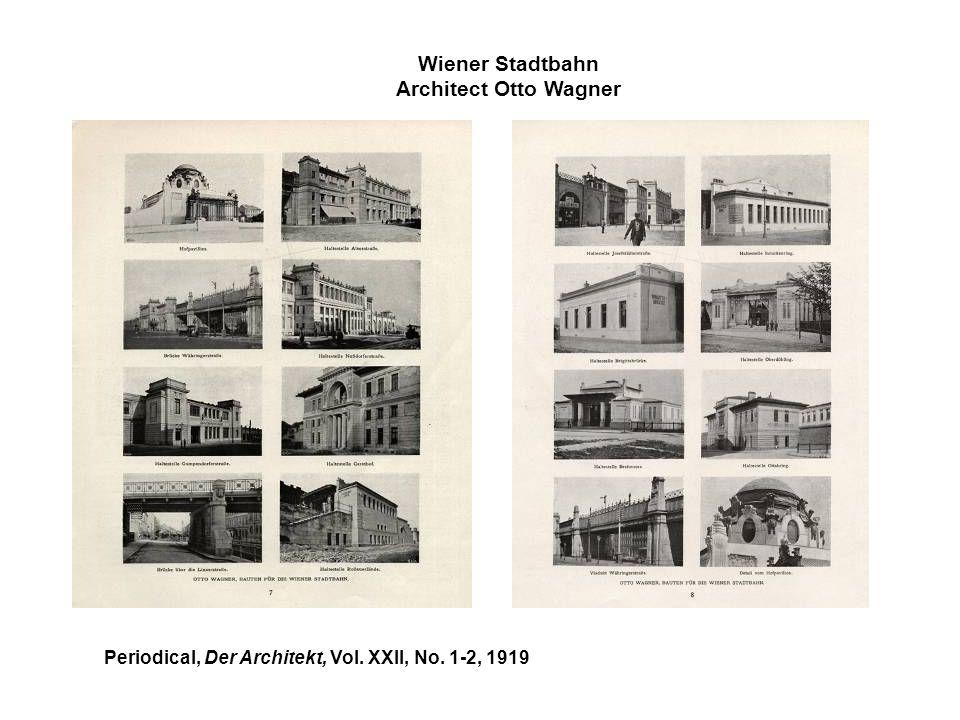 Wiener Stadtbahn Architect Otto Wagner