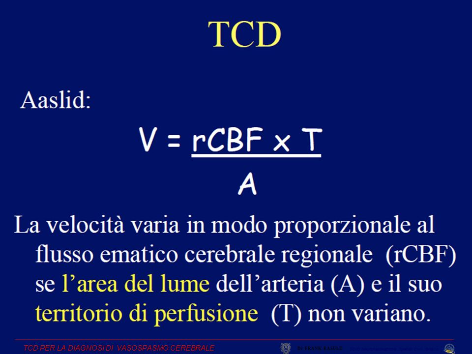 TCD PER LA DIAGNOSI DI VASOSPASMO CEREBRALE