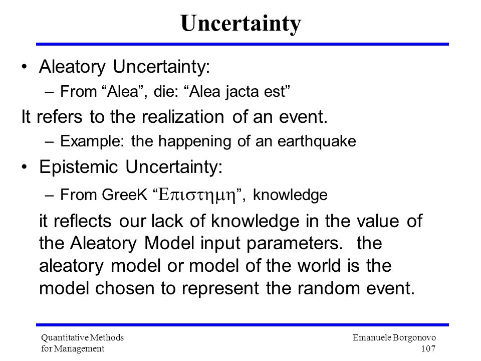 Uncertainty Aleatory Uncertainty: