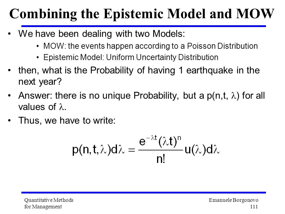 Combining the Epistemic Model and MOW