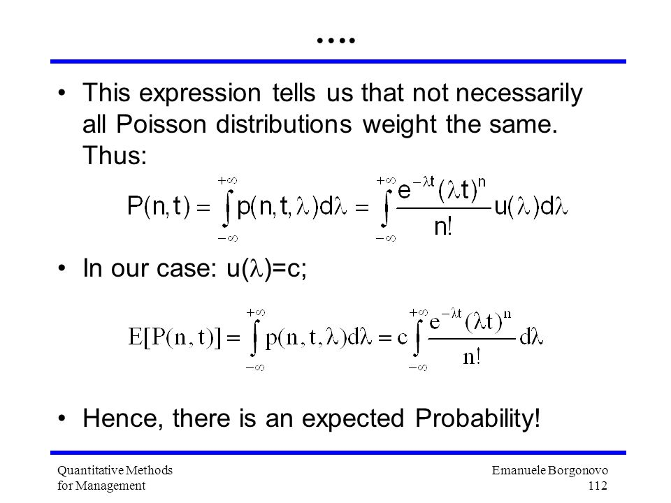 …. This expression tells us that not necessarily all Poisson distributions weight the same. Thus: In our case: u()=c;
