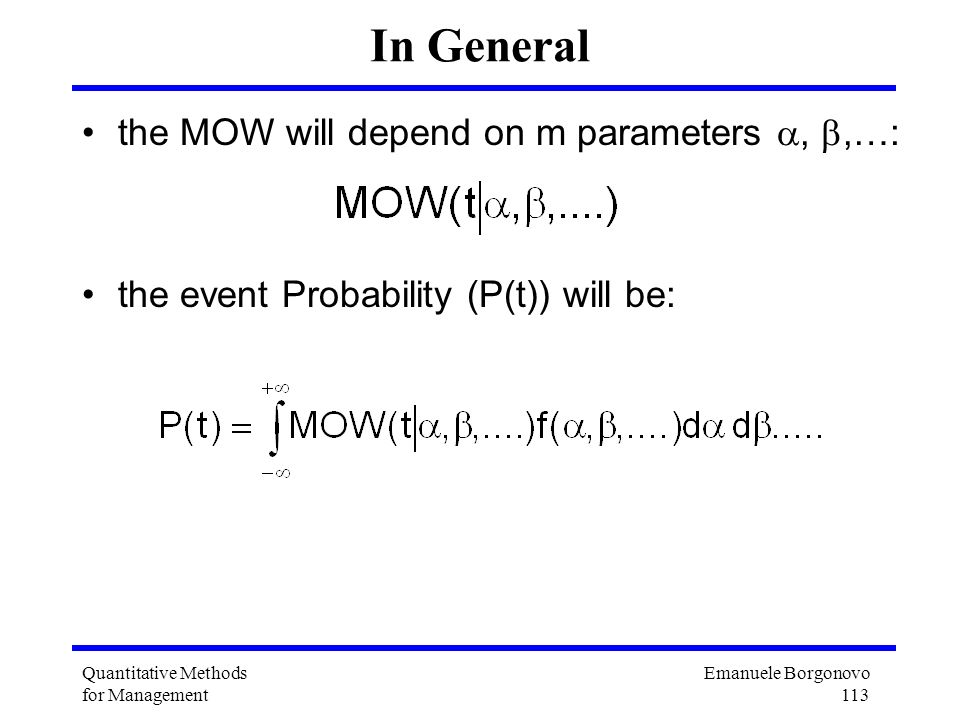 In General the MOW will depend on m parameters , ,…: