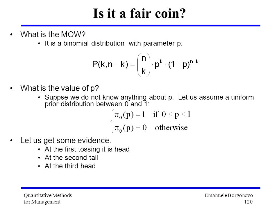 Is it a fair coin What is the MOW What is the value of p