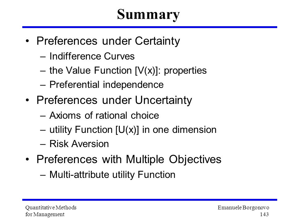 Summary Preferences under Certainty Preferences under Uncertainty