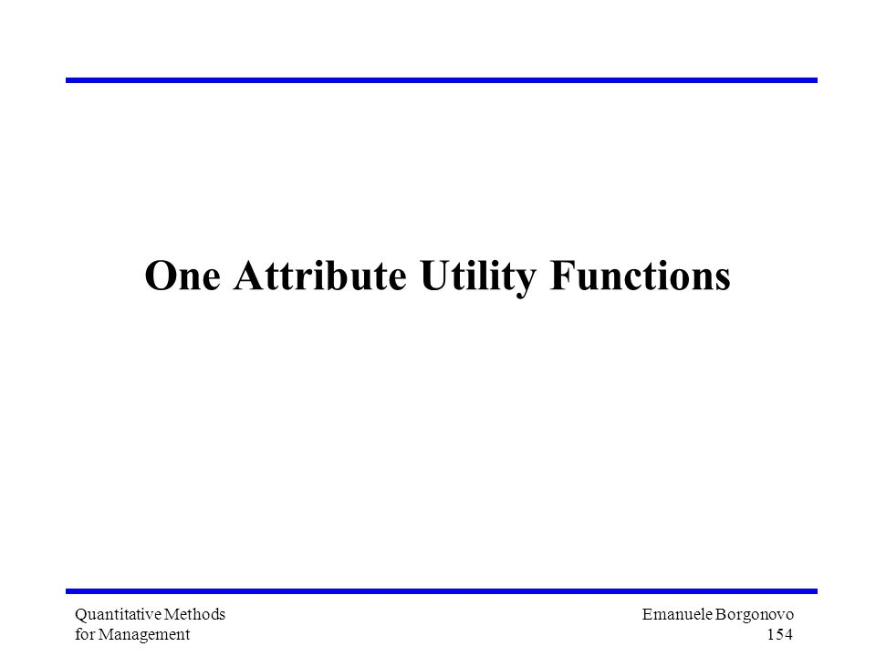 One Attribute Utility Functions