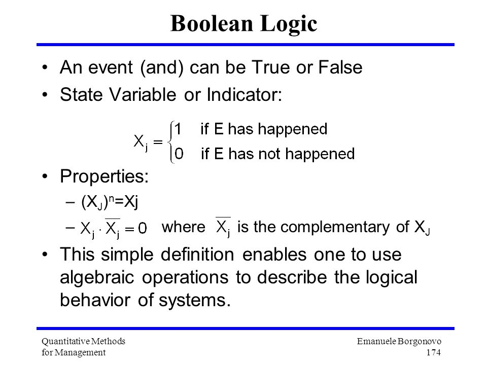 Boolean Logic An event (and) can be True or False