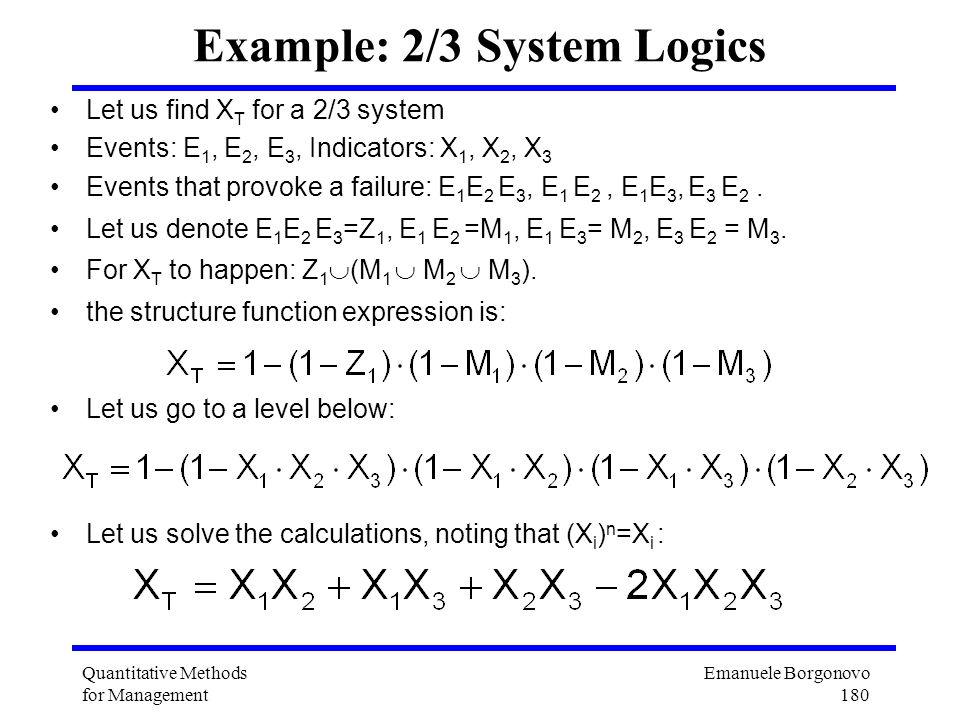Example: 2/3 System Logics