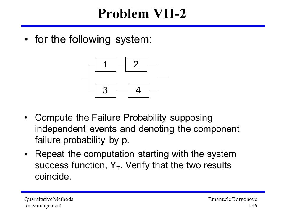 Problem VII-2 for the following system: