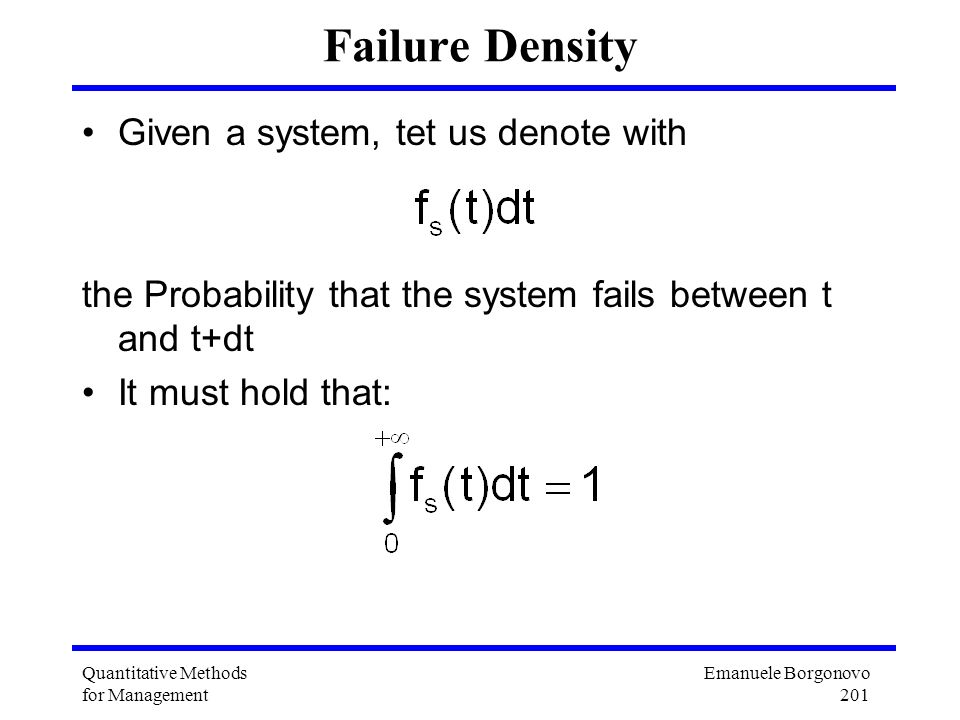 Failure Density Given a system, tet us denote with