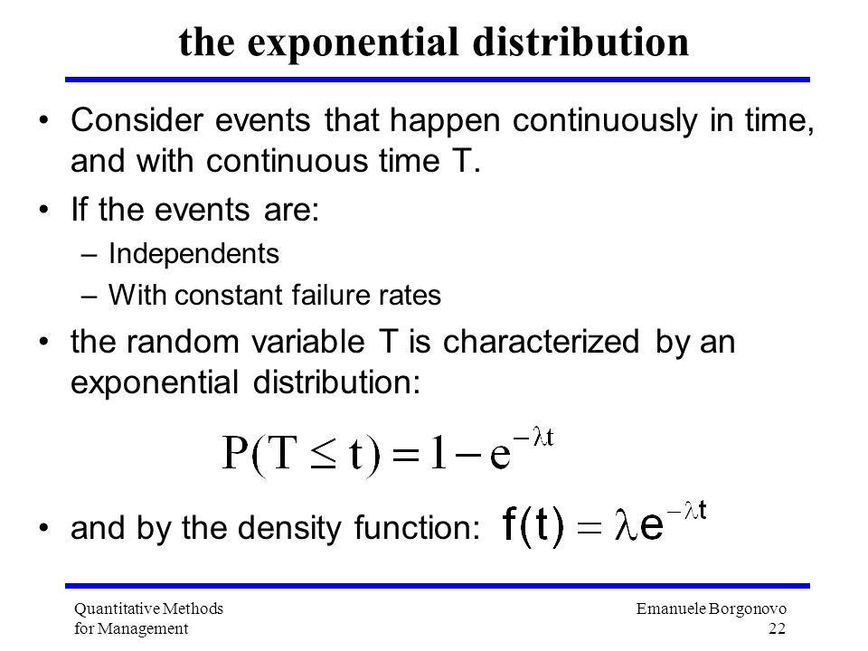 the exponential distribution
