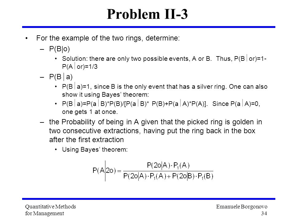 Problem II-3 For the example of the two rings, determine: P(B|o)