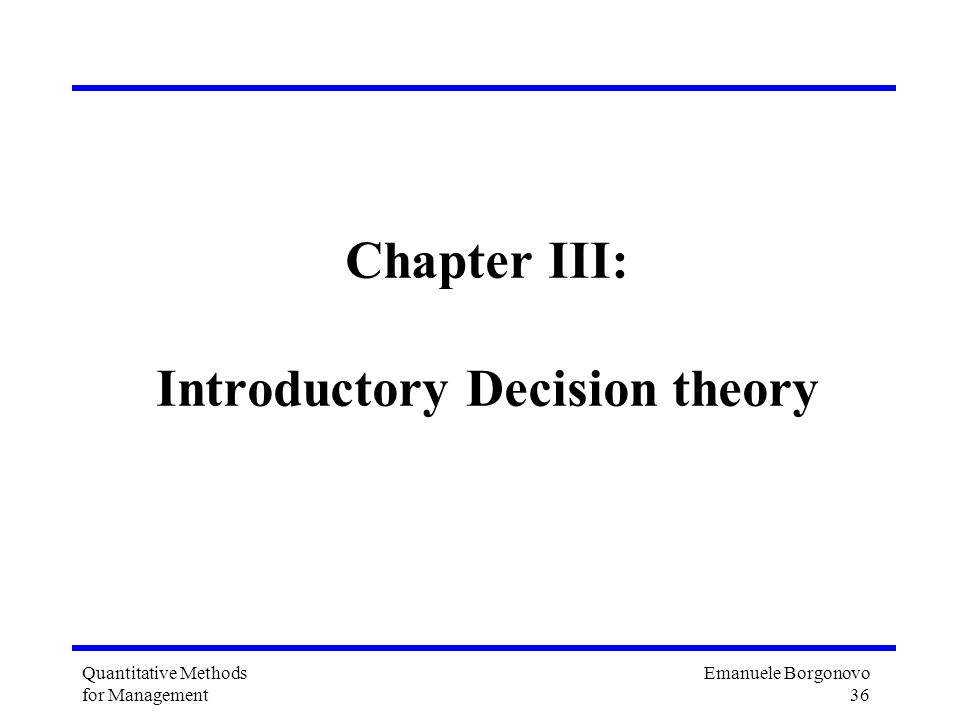 Chapter III: Introductory Decision theory