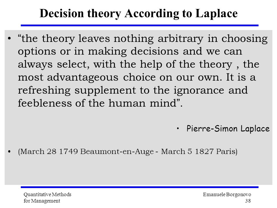 Decision theory According to Laplace