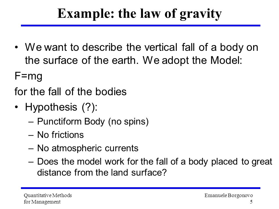 Example: the law of gravity