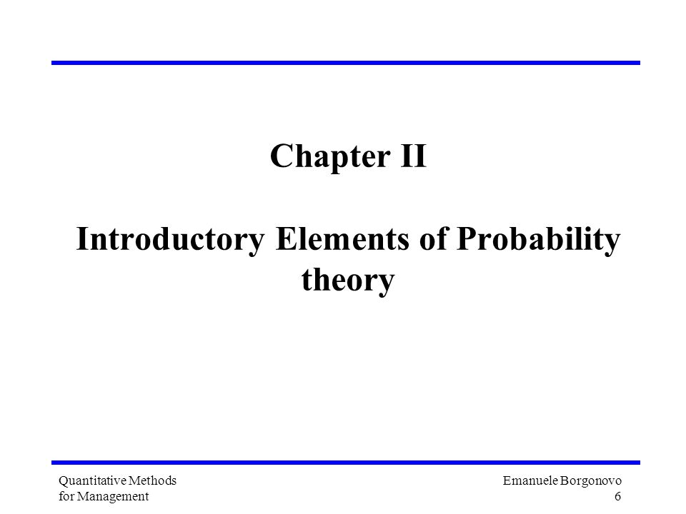 Chapter II Introductory Elements of Probability theory