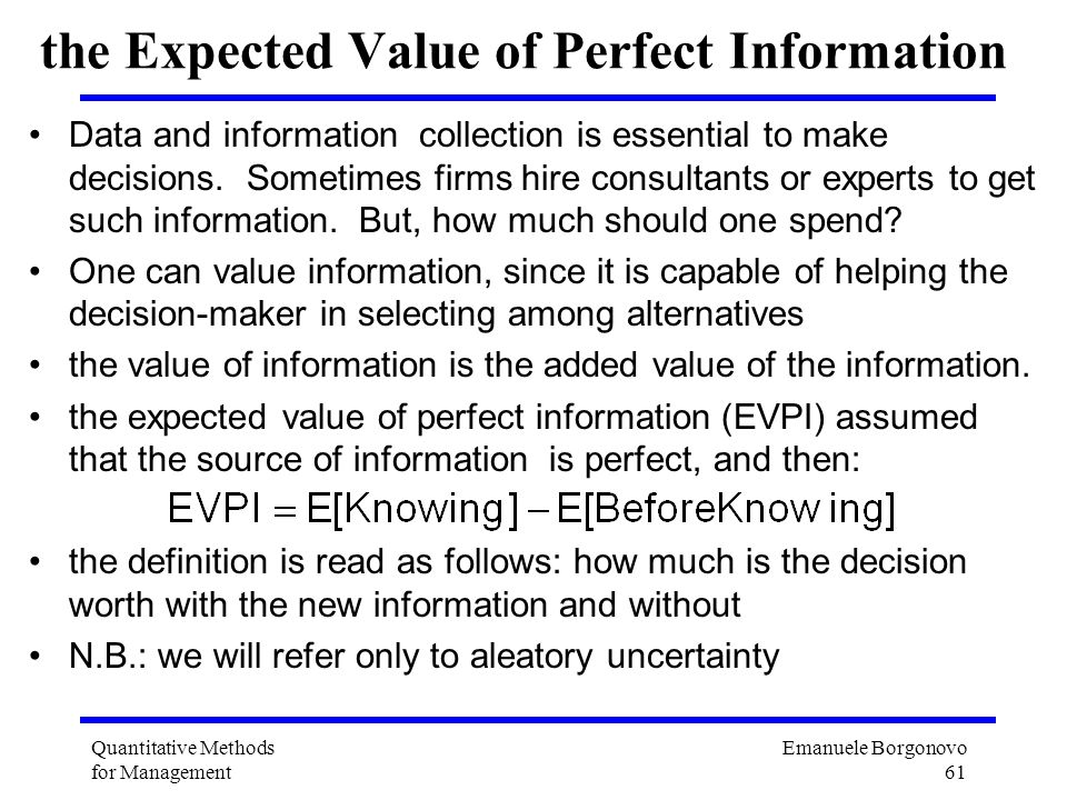 the Expected Value of Perfect Information