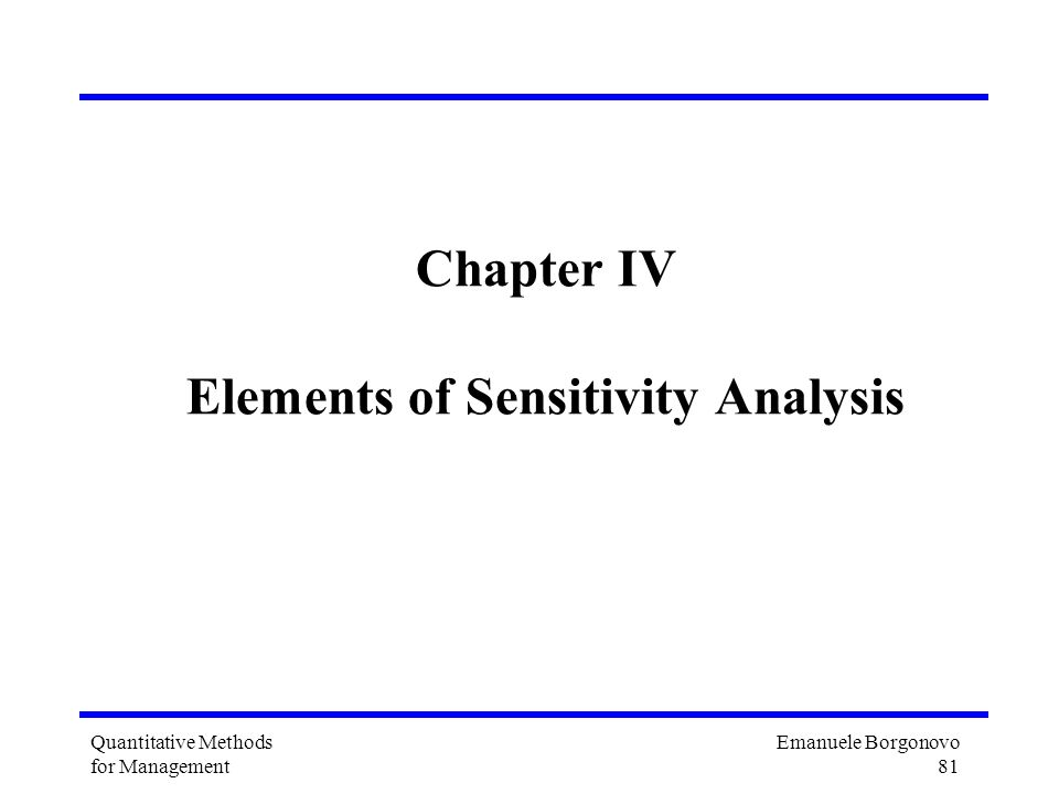 Chapter IV Elements of Sensitivity Analysis