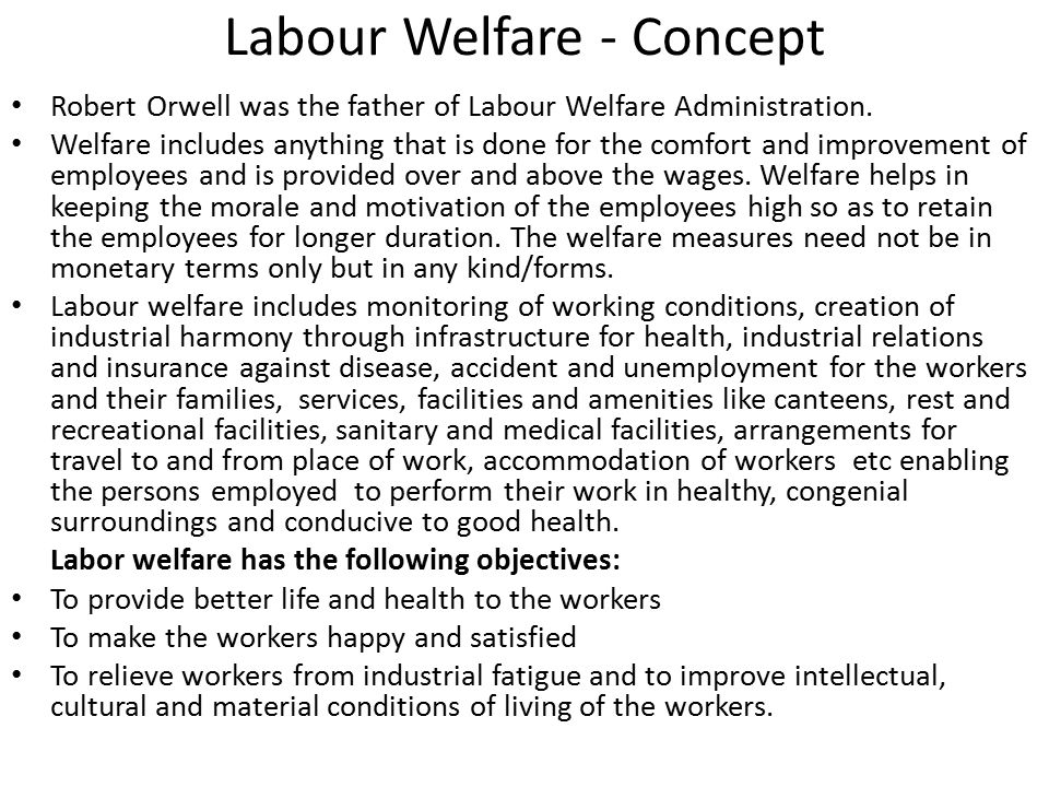 labour welfare measures projects A study on employee welfare facilities and its impact on employees efficiency at vindha telelinks ltd rewa (mp) india.