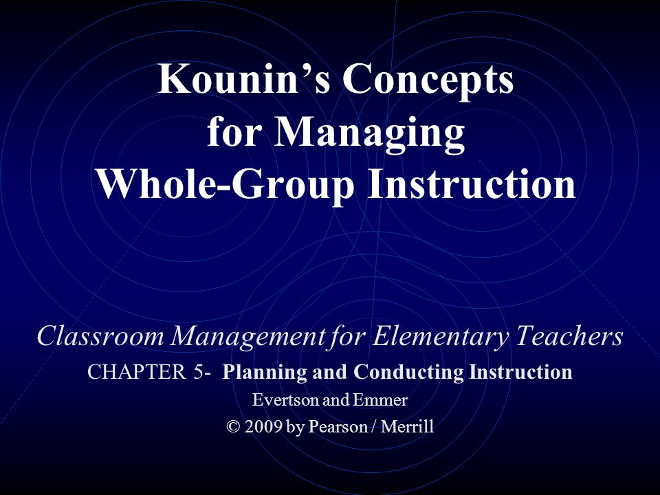 Kounins Concepts For Managing Whole Group Instruction Ppt Video