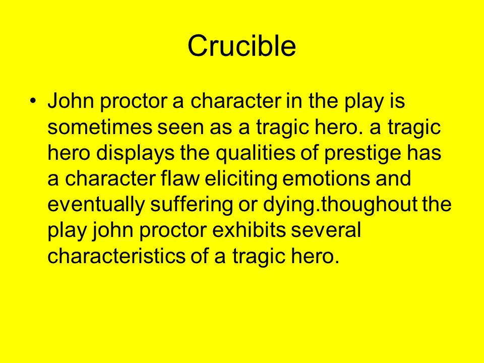 toward graciously cf crucible essay john proctor tragic hero crucible essay john proctor tragic hero