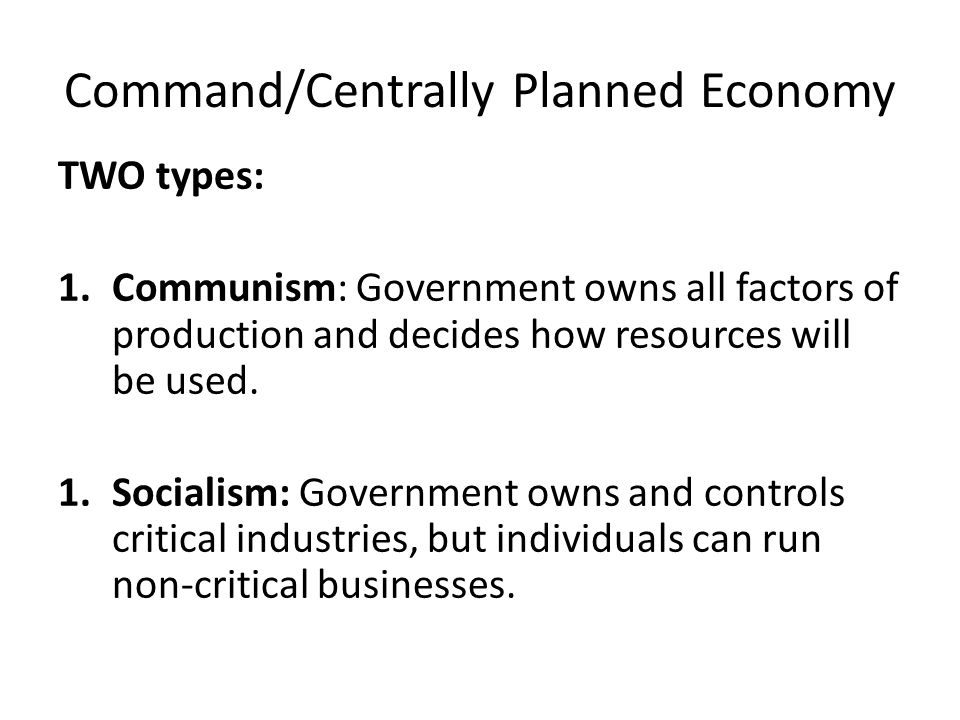 centrally planned economy A centrally planned economy in this lesson, students will identify characteristics of a centrally planned economy students will be able to identify and/of define the.
