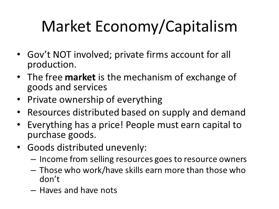 economy capitalism and price mechanism One of the features of a market economy system  market failure occurs when the signalling and incentive functions of the price mechanism fail  has capitalism.