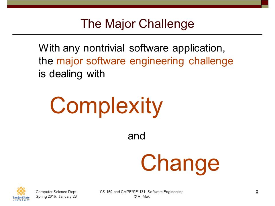 Major challenges in software engineering