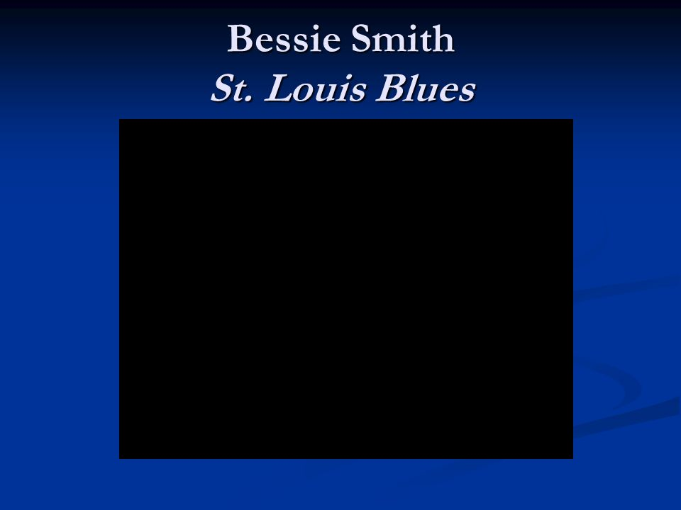 bessie smith and st louie blues I am almost certain that ma rainey got bessie on the blues track, but regarding   and louis armstrong, with whom she recorded the timeless st louis blues.