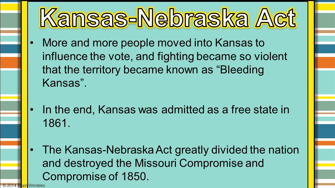32 Kansas-Nebraska ...