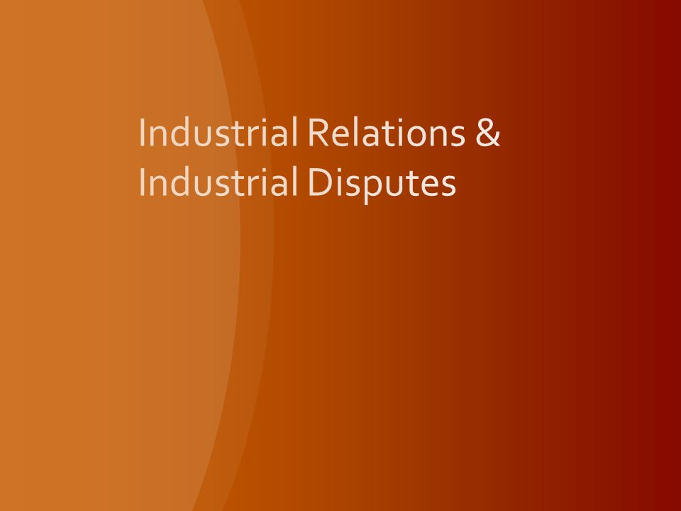 industrial relations conclusion An overview of industrial relations in kenya ruth tubey 1 kipkemboi jacob rotich 2 margaret bundotich 3 1 moi university, school of human resource development.