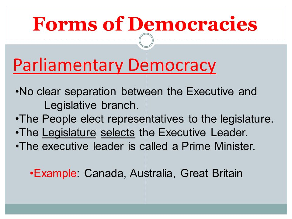 the strengths and weaknesses of the parliamentary system and congressional system Most representative democracies come in one of two types: a presidential system  such as the usa, in which there is an executive who is directly elected, and a.