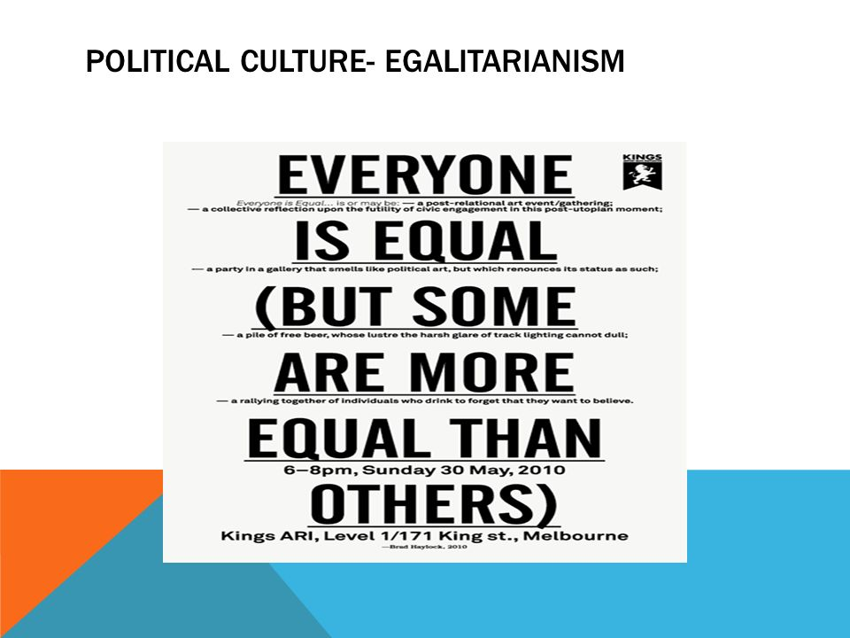political egalitarianism The goal of egalitarianism is to  egalitarianism is significant because it provides the moral framework that links the personal and the political spheres.