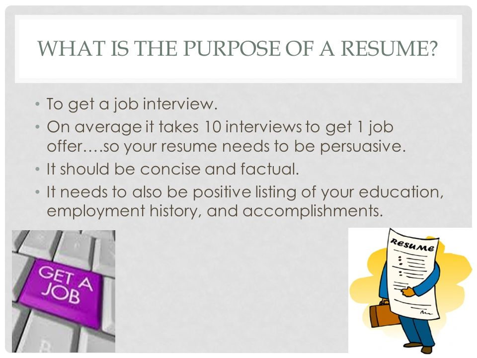 What Is The Purpose Of A Resume