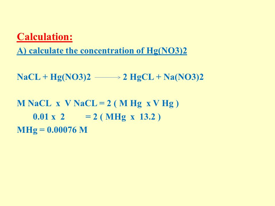 Calculation: A) calculate the concentration of Hg(NO3)2