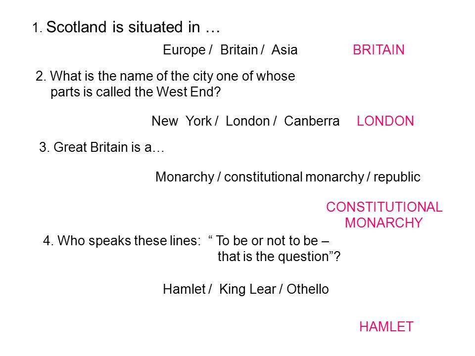 1. Scotland is situated in …