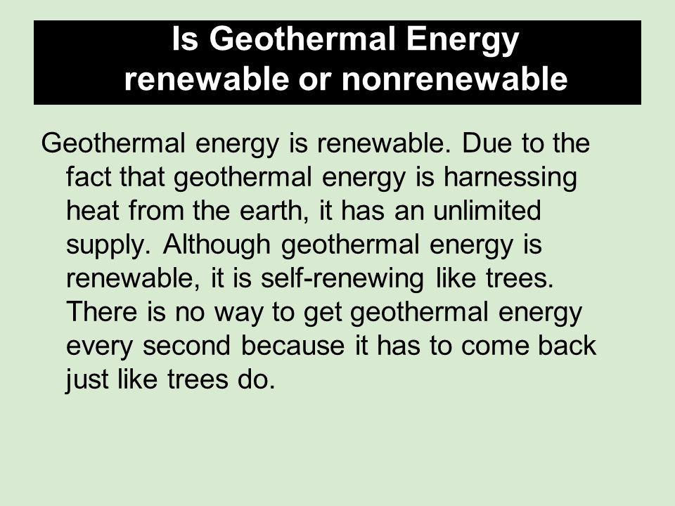 What is geothermal energy and how is it harnessed?