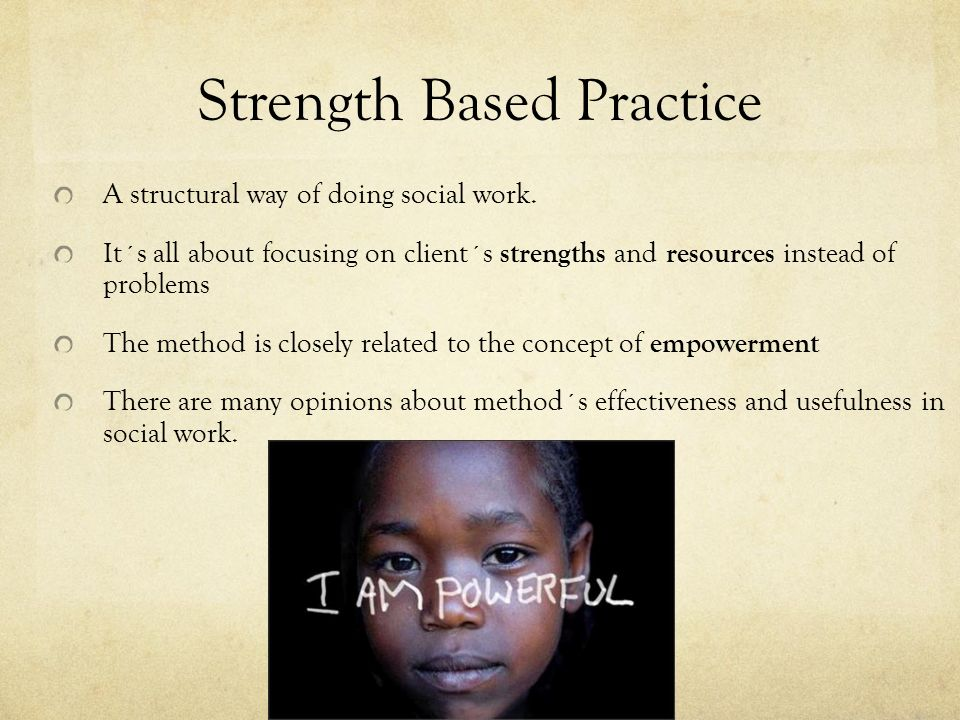 Strengths-Based Social Work Practice