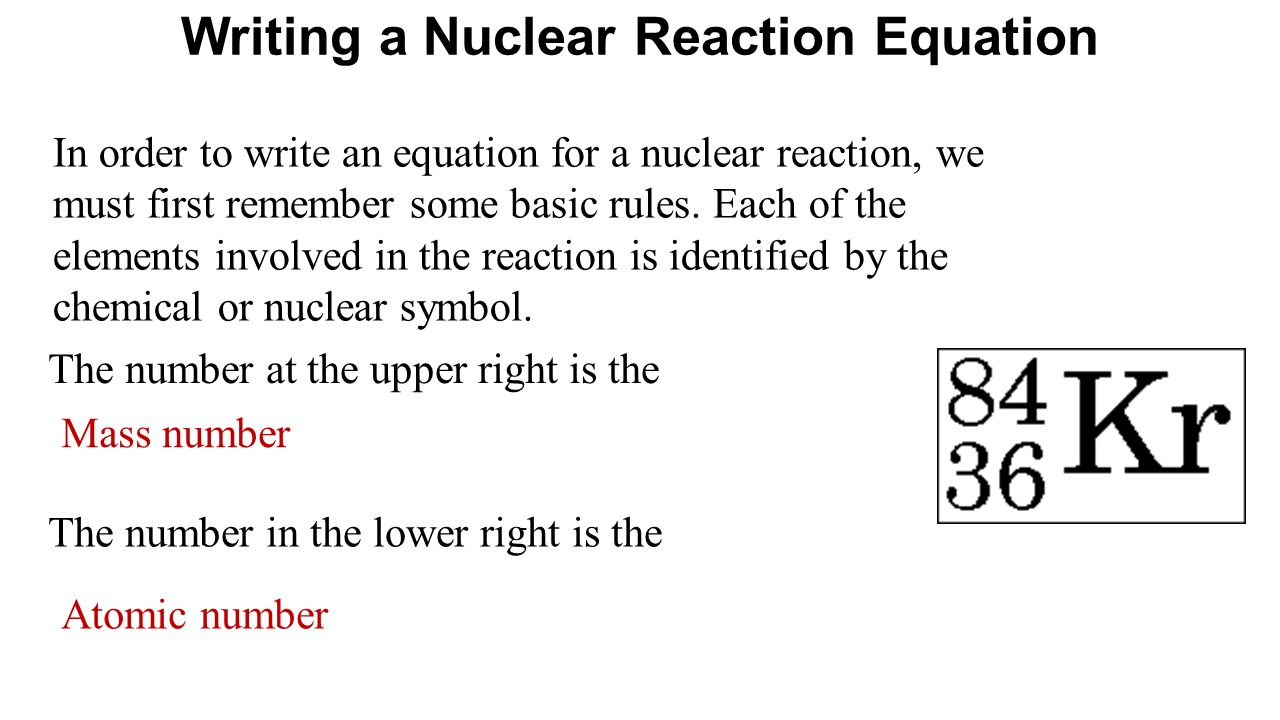 Nuclear reactions nuclear reactions ppt video online download writing a nuclear reaction equation biocorpaavc