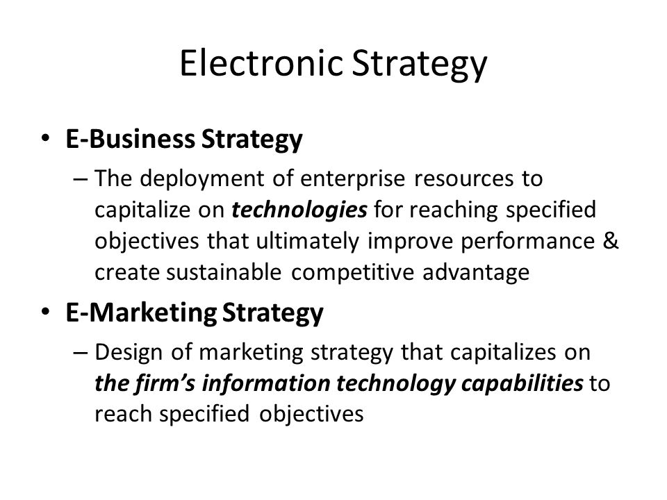 Electronic Strategy E-Business Strategy E-Marketing Strategy