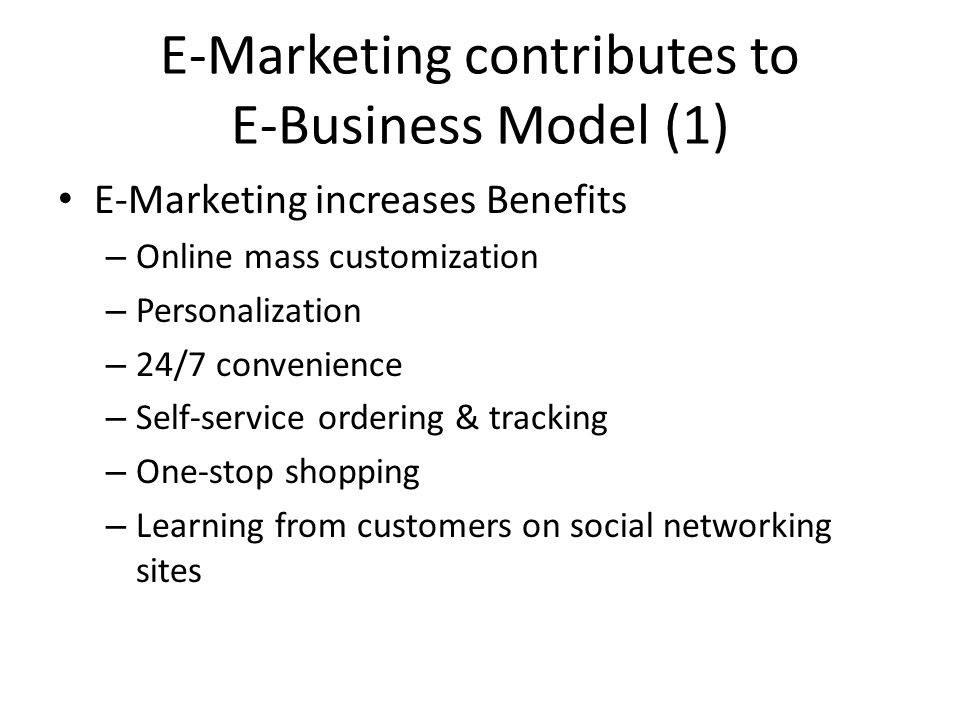 E-Marketing contributes to E-Business Model (1)