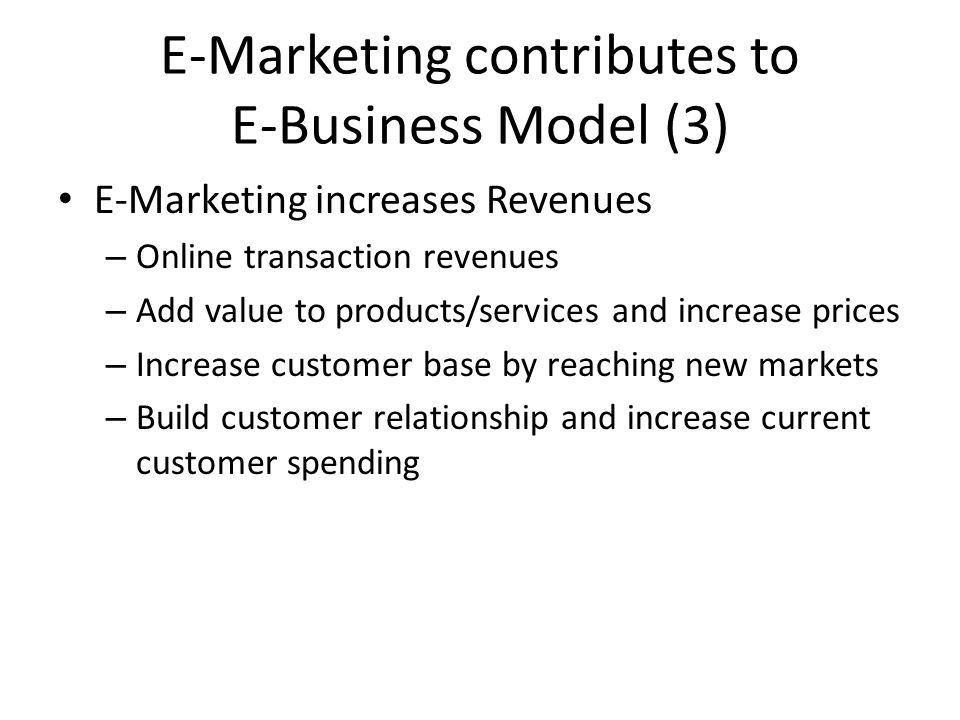 E-Marketing contributes to E-Business Model (3)