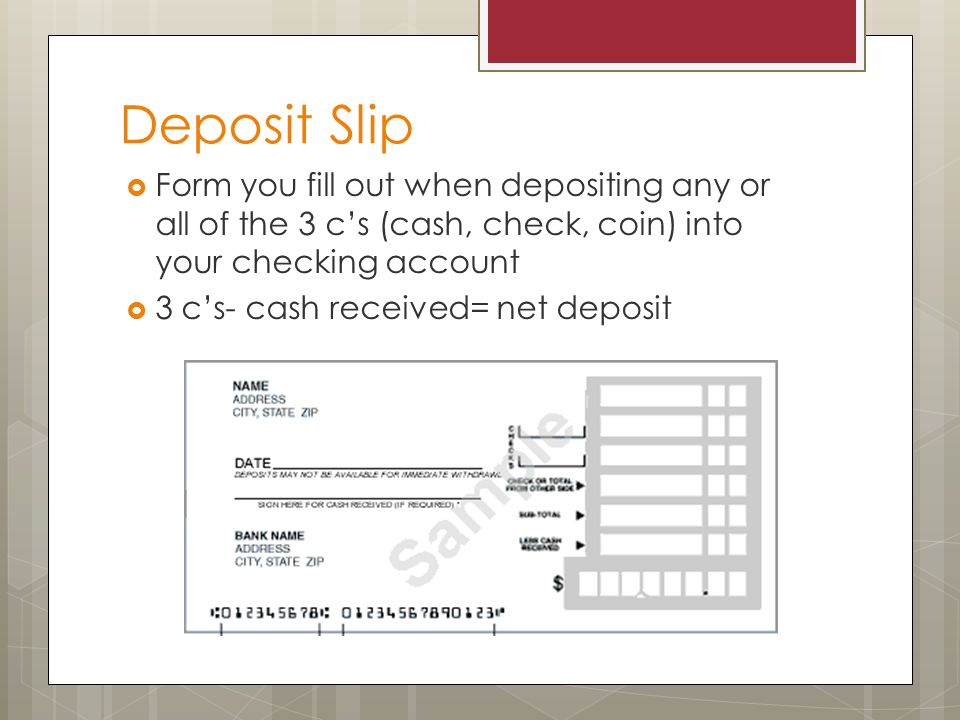 Checking and banking ppt download deposit slip form you fill out when depositing any or all of the 3 cs ccuart Choice Image