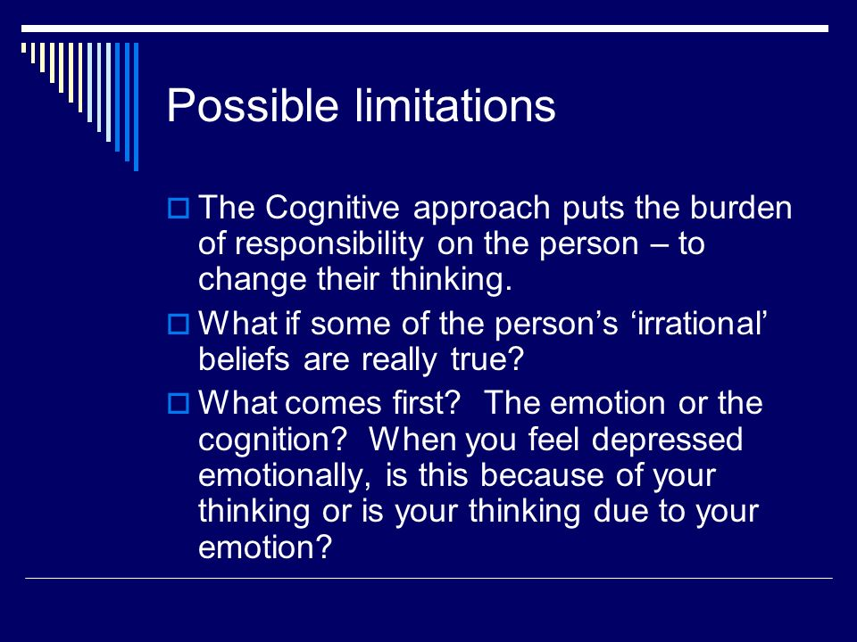 strengths and limitations of cognitive behaviour therapy A clear explanation of psychodynamic psychotherapy vs cbt - the  these  advantages and disadvantages getting the most out of therapy is not.