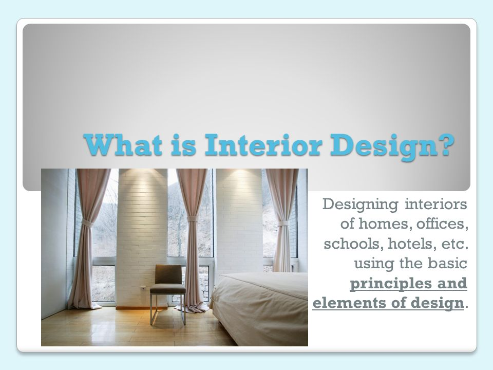 What Is Interior Design Ppt Download